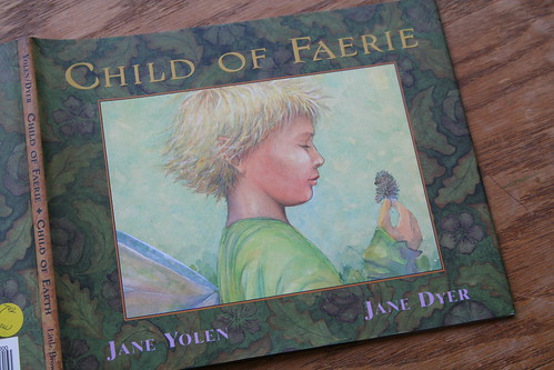 """Child of Faerie, Child of Earth"""