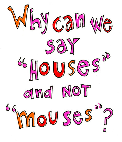 houses not mouses