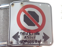 Don't Stop Thinking About Tomorrow (Sweet One) Tags: street toronto sign dont stop thinking about tomorrow beverley