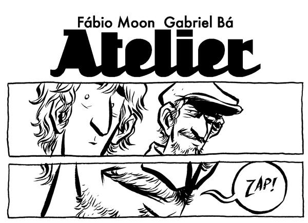 ATELIER, by Fábio Moon and Gabriel Bá