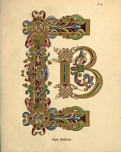 004 Opus Anglicus-A primer of the art of illumination for the use of beginners.. 1874-Freeman Delamotte