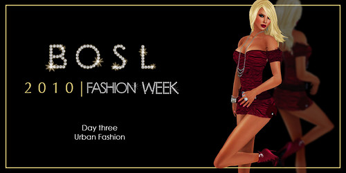 BOSL Fashion Week - Day Three