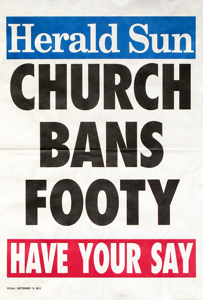 2010.0.10_CHURCH BANS FOOTY poster_400