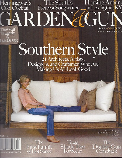 "Sis-in-law Rachel Halvorson on the cover of Garden & Gun: ""Southern Style"""