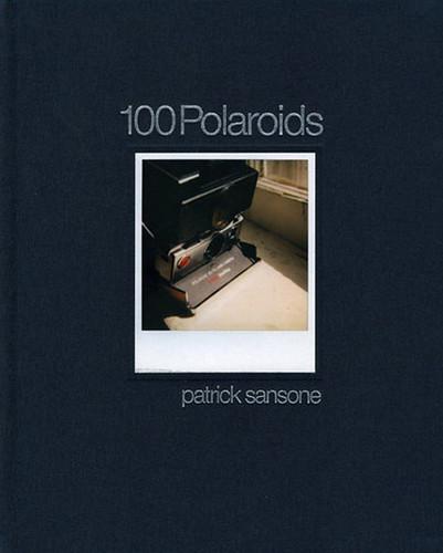 Pat Sansone / 100 Polaroids
