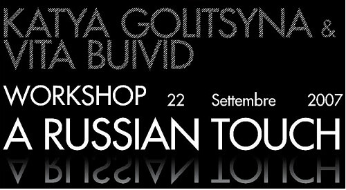 A Russian Touch   Exhibition and Workshop   2007