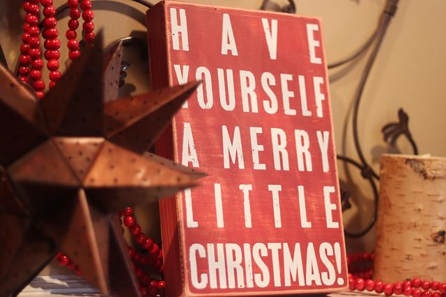 christmas sign on my mantel
