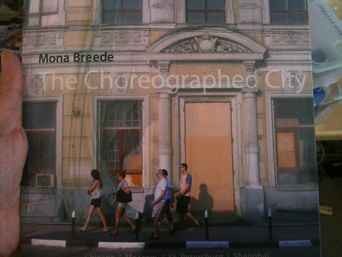 The Choreographed City - Mona Breede