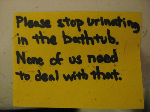 Please stop urinating in the bathtub. None of us need to deal with that.