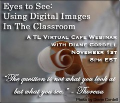 Eyes to See: Using Digital Images in the Classroom