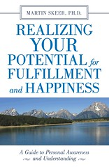 """Front Cover of """"Realizing Your Potential ..."""" (Author Martin Sheer) Tags: love book friendship progress happiness responsibility cover divorce motivation behavior relationships potential selfhelp separation intervention wellbeing fulfillment lifeline betterlife interpersonal dependent selfawareness abusive qualityoflife risktaking mindbody innerjoy lifesituation personalguide personalunderstanding personalawareness familystrategicplanning"""