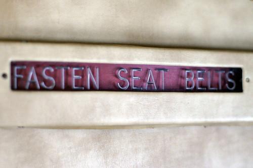 Fasten Seat Belts 2.
