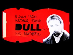 dull (alshepmcr) Tags: man male typography stencil 5 july 1900 todd recycle typo dull psychiatric mental reuse apathetic arther winnick portarite arthurtodd arthurtoddoldham 7july1902winnick