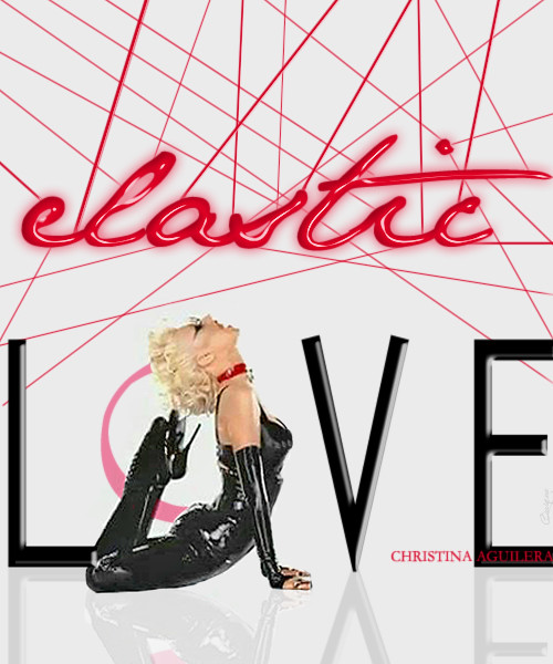 Christina Aguilera- Elastic Love by //Qu!Qu3\\