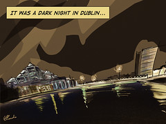 It was a dark night in Dublin...
