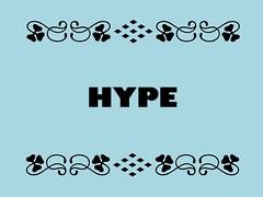 Buzzword Bingo: Hype
