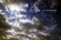 Somewhere (Rodrigo.Wen) Tags: blue sky cloud white color love blanco luz azul canon time amor cielo wait nube tiempo 50d rodrigowen