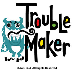Trouble Maker - born bad monster t shirt graphic (birdarts) Tags: crazy cool funny badass humor doodles tshirts cartoons whitetshirt troublemaker printedtshirt handdrawntype tshirtgraphics kidstshirt kidsshirt monstertshirt andibird