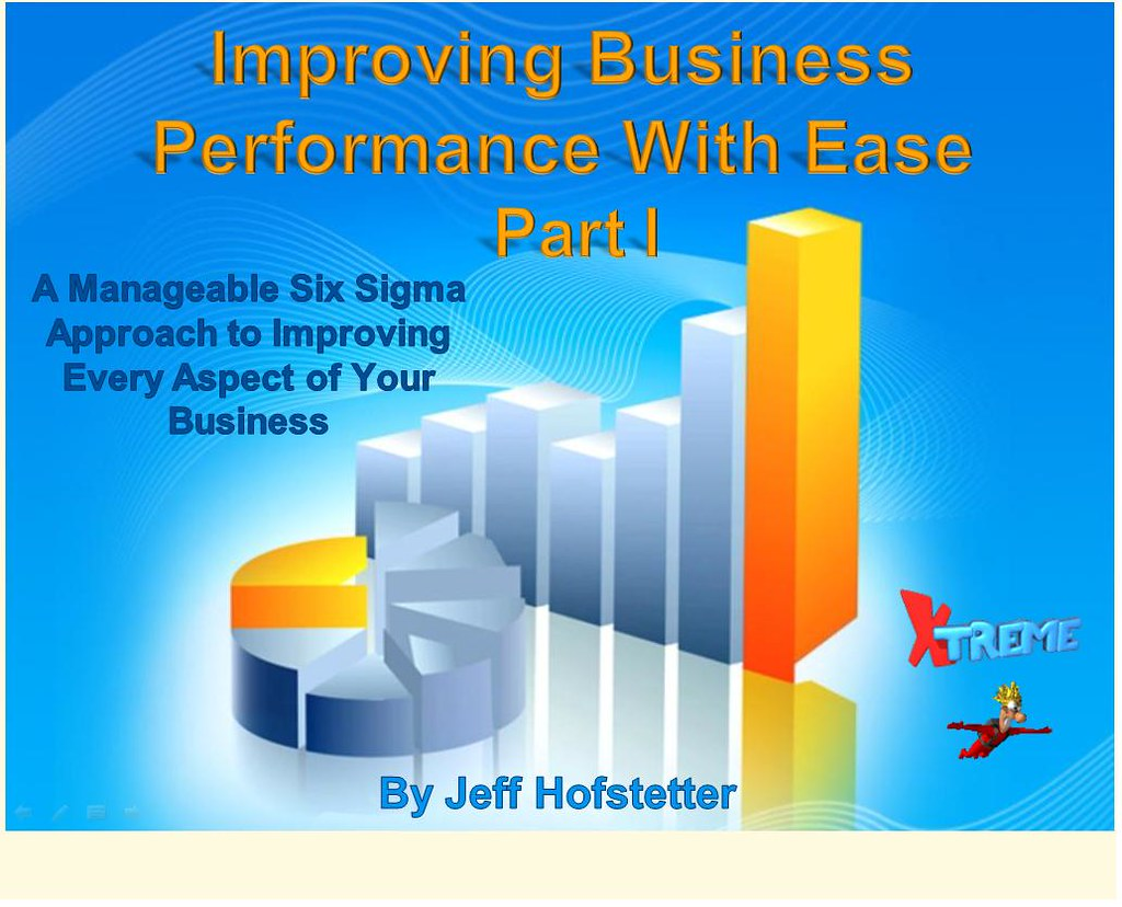 Improving Business Performance with Ease, Part 1 Video
