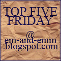 Top Five Friday