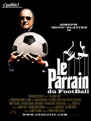 Sepp Blatter: Le Parrain du Football