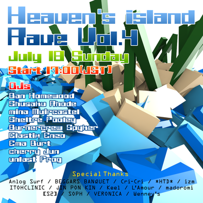 DJ@Heaven's island Rave Party Vol.4 20100718