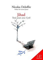 Jihad, trois jours avec Cyril