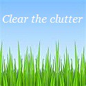 Clear the clutter button