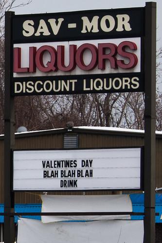 Sav-Mor liquors. Blah blah blah. Drink.