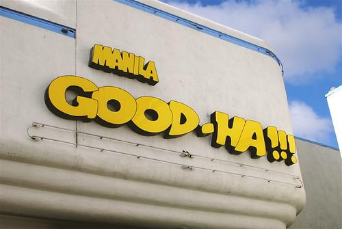 Manila Good-Ha!!! signage