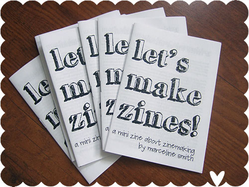 Let's Make Zines!