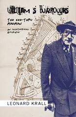 william s burroughs (friendlydrag0n) Tags: paper book paperback halftone jacket cover half novel imaginary sleeve biography tone wrapper unwritten williamburroughs biog leonardkrall