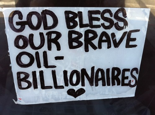 """God bless our brave oil billionaires"" by Steve Rhodes on flickr"