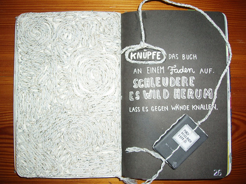 Wreck This Journal: Tie A String To The Spine Of This Book. Swing Wildly. Let It Hit The Walls.
