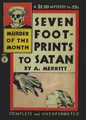 A. Merritt / Seven Footprints to Satan (micky the pixel) Tags: mystery vintage buch skull book paperback crime pulp livre kriminalroman dimenovel groschenroman amerritt sevenfootprintstosatan murderofthemonth