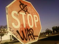@ STOP WAR (~filth~filler~) Tags: streetart phoenix graffiti freestyle war 4 stop anarchy cpr isb dtk