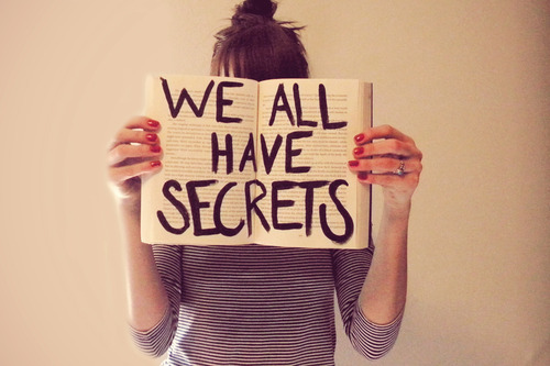 We All Have Secrets.