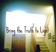 bring the truth to light