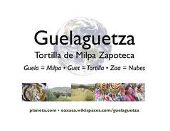 guelaguetza = tortilla de milpa zapoteca