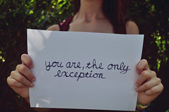 157/365 You are, the only exception di just_makayla