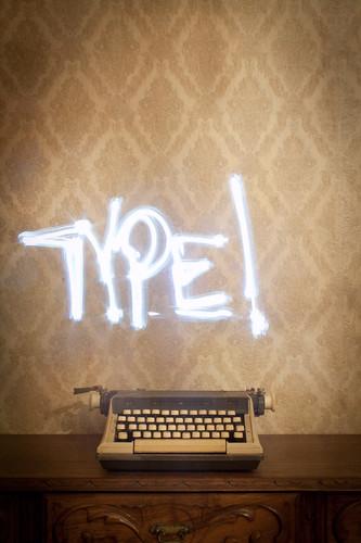 TYPE!