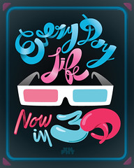 Every Day Life now in 3d (OneManDivision) Tags: life pink blue design graphicdesign 3d sticker day colours joke colores every auckland irony typo everdaylife sideburn pinkblue typographic manuelpayan quemadodelado pixement pxmnt