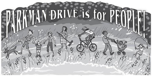 Parkman Drive is for People!