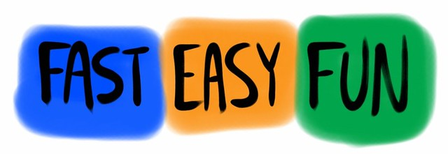 Fast Easy Fun