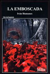 Iván HUmanes, La emboscada