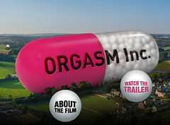 Orgasm Inc. - The Strange Science of Female Pl...