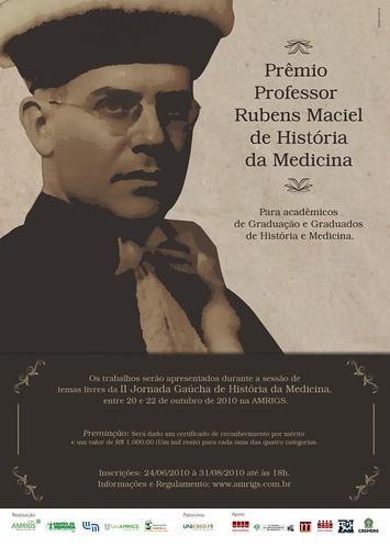 Prêmio Rubens Maciel 2010 por Museu de História da Medicina do                         RS.