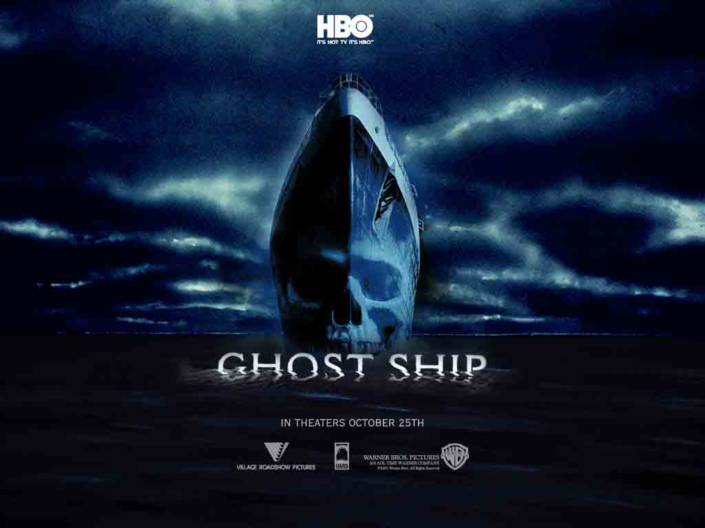 Ghost Ship only on HBO India