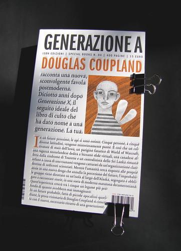 Generazione A, di Douglas Coupland, nella versione di Marco Pensante, Isbn 2010; grafica di Alice Beniero: copertina (part.), 1