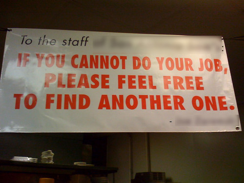 To the staff: if you cannot do your job, please feel free to find another one.